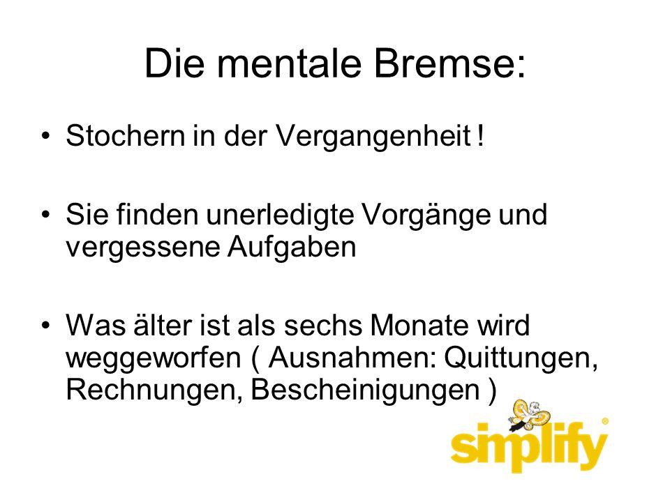 Die mentale Bremse: Stochern in der Vergangenheit !