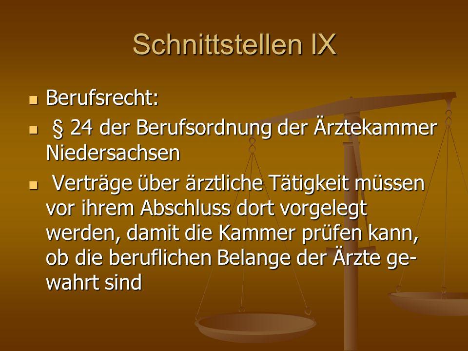 Schnittstellen IX Berufsrecht: