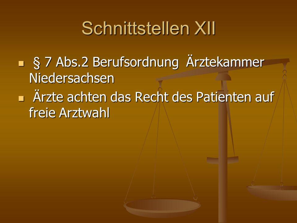 Schnittstellen XII § 7 Abs.2 Berufsordnung Ärztekammer Niedersachsen
