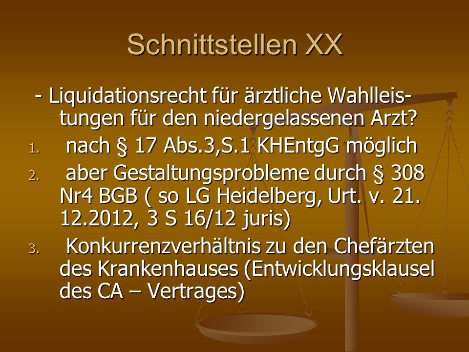 Schnittstellen XX - Liquidationsrecht für ärztliche Wahlleis- tungen für den niedergelassenen Arzt