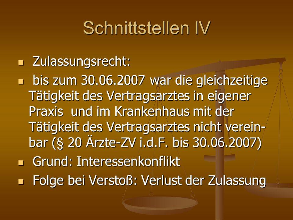 Schnittstellen IV Zulassungsrecht: