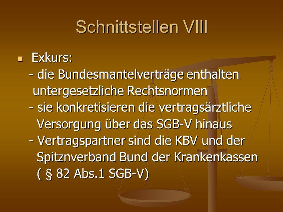 Schnittstellen VIII Exkurs: - die Bundesmantelverträge enthalten