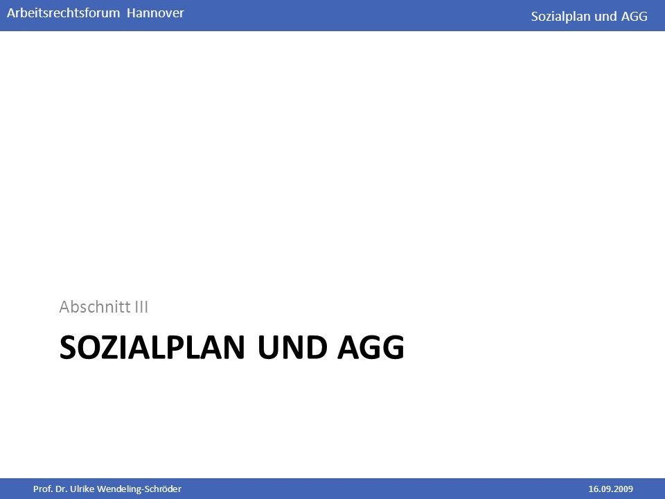 Sozialplan und AGG Abschnitt III Sozialplan und AGG