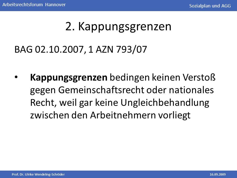 2. Kappungsgrenzen BAG 02.10.2007, 1 AZN 793/07