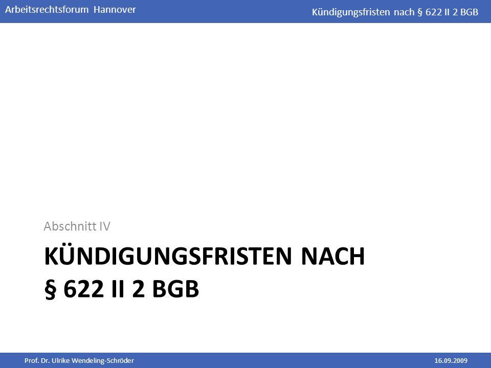 Kündigungsfristen nach § 622 II 2 BGB