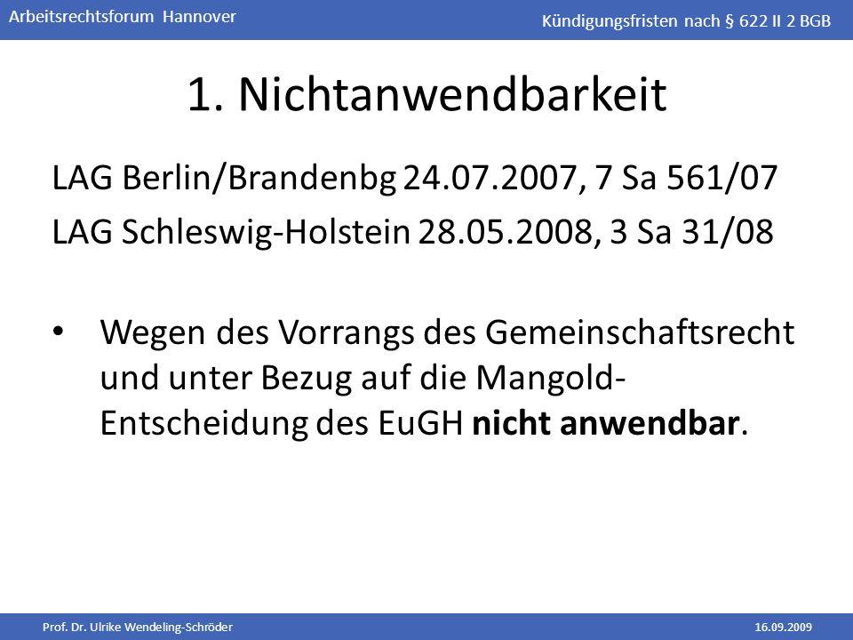 1. Nichtanwendbarkeit LAG Berlin/Brandenbg 24.07.2007, 7 Sa 561/07