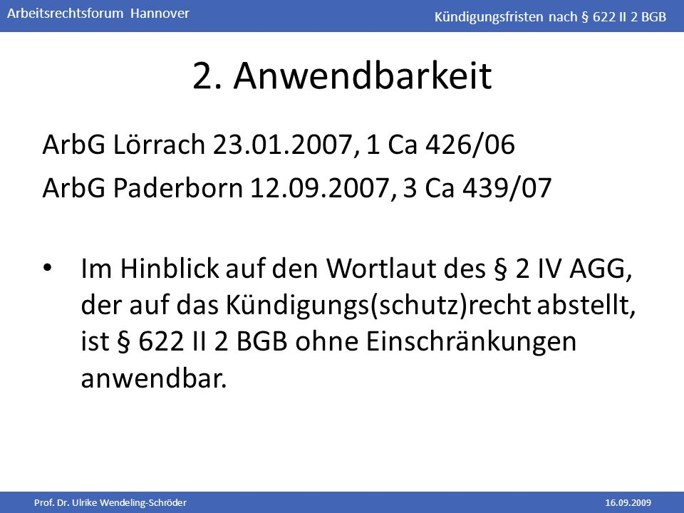 2. Anwendbarkeit ArbG Lörrach 23.01.2007, 1 Ca 426/06