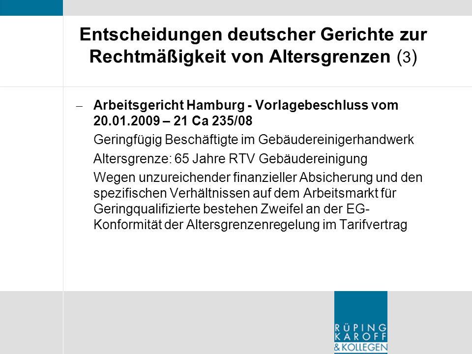Entscheidungen deutscher Gerichte zur Rechtmäßigkeit von Altersgrenzen (3)