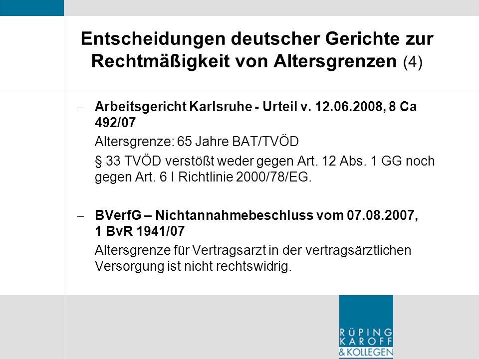 Entscheidungen deutscher Gerichte zur Rechtmäßigkeit von Altersgrenzen (4)