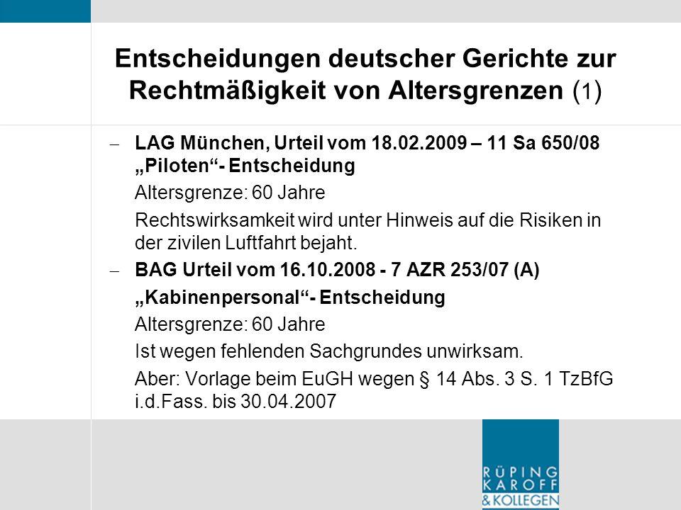 Entscheidungen deutscher Gerichte zur Rechtmäßigkeit von Altersgrenzen (1)