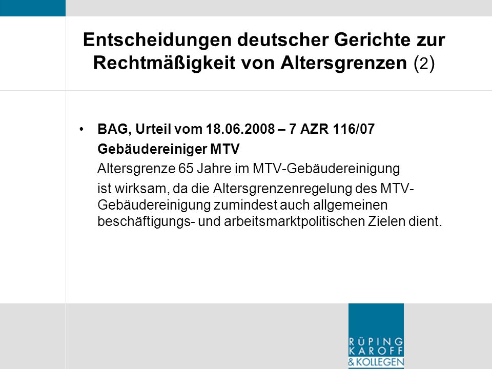 Entscheidungen deutscher Gerichte zur Rechtmäßigkeit von Altersgrenzen (2)