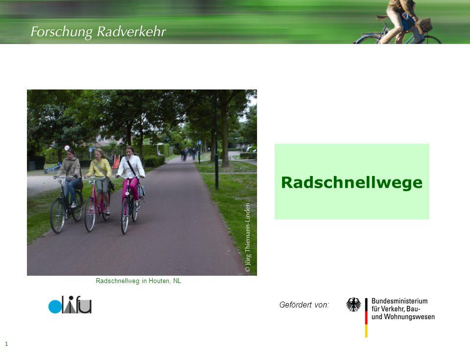 Radschnellwege Radschnellweg in Houten, NL Gefördert von: