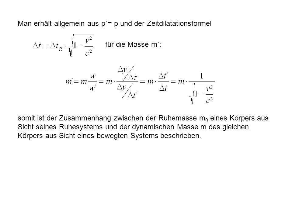 Man erhält allgemein aus p´= p und der Zeitdilatationsformel