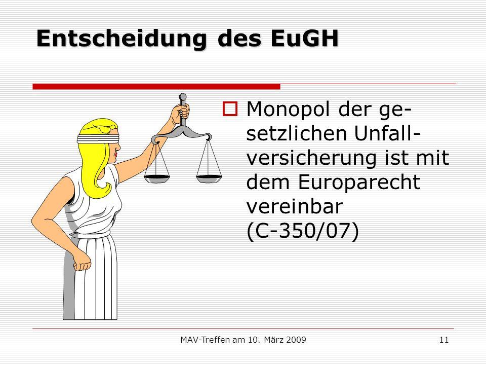 Entscheidung des EuGHMonopol der ge-setzlichen Unfall-versicherung ist mit dem Europarecht vereinbar (C-350/07)