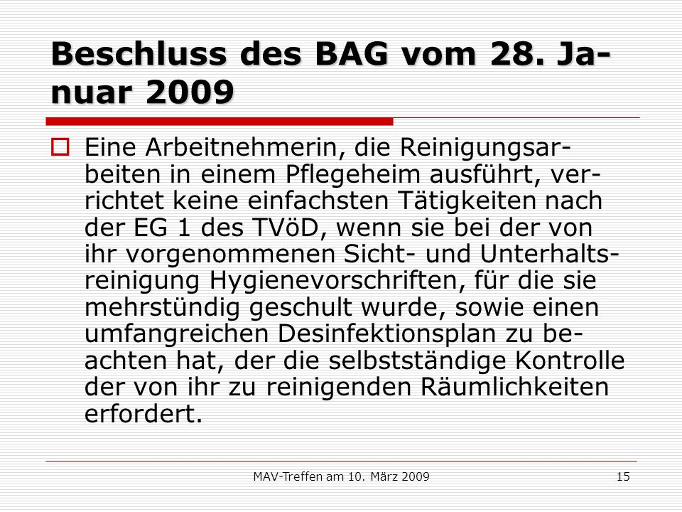 Beschluss des BAG vom 28. Ja-nuar 2009