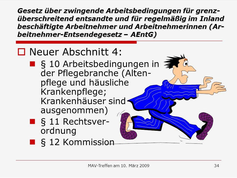 Gesetz über zwingende Arbeitsbedingungen für grenz-überschreitend entsandte und für regelmäßig im Inland beschäftigte Arbeitnehmer und Arbeitnehmerinnen (Ar-beitnehmer-Entsendegesetz – AEntG)