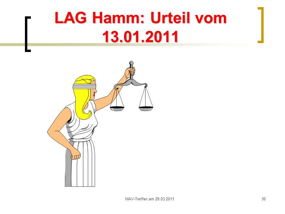 LAG Hamm: Urteil vom 13.01.2011 MAV-Treffen am 28.03.2011