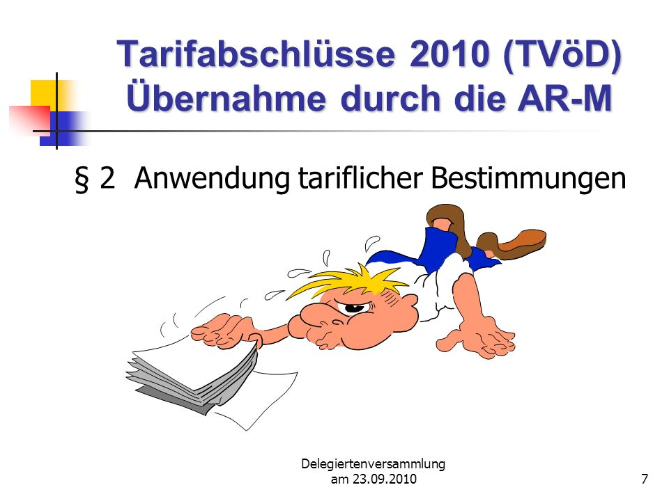 Tarifabschlüsse 2010 (TVöD) Übernahme durch die AR-M
