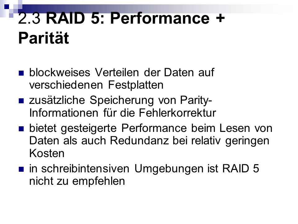 2.3 RAID 5: Performance + Parität