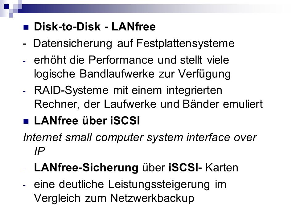 Disk-to-Disk - LANfree