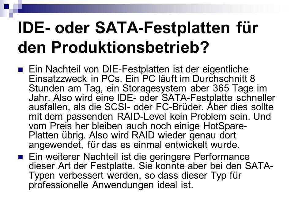 IDE- oder SATA-Festplatten für den Produktionsbetrieb