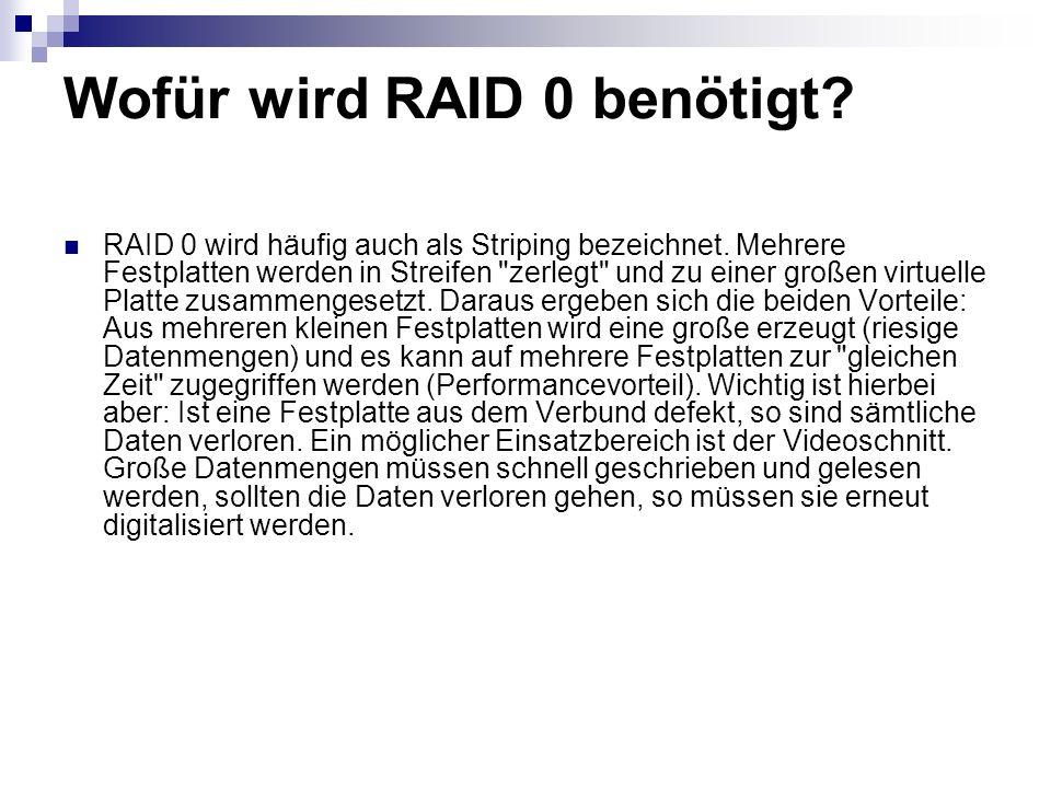 Wofür wird RAID 0 benötigt