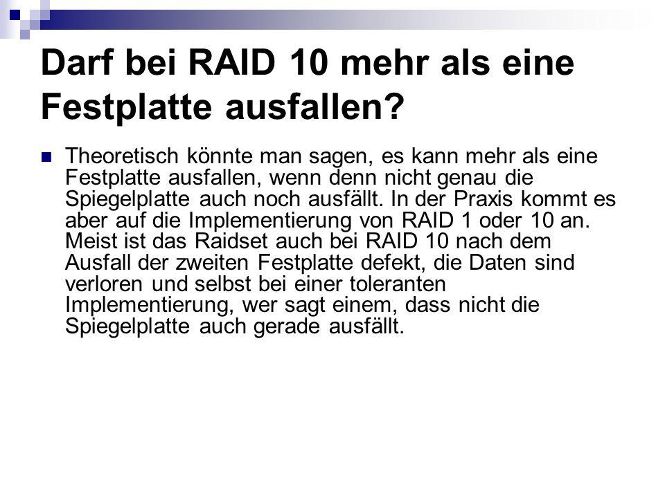 Darf bei RAID 10 mehr als eine Festplatte ausfallen