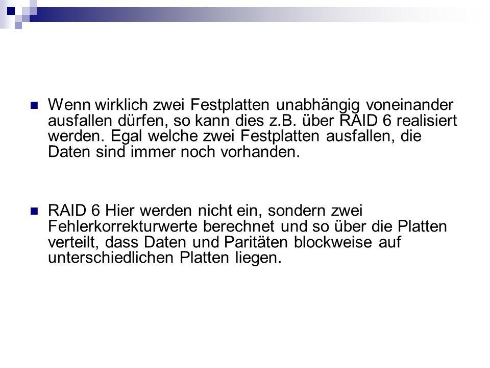 Wenn wirklich zwei Festplatten unabhängig voneinander ausfallen dürfen, so kann dies z.B. über RAID 6 realisiert werden. Egal welche zwei Festplatten ausfallen, die Daten sind immer noch vorhanden.