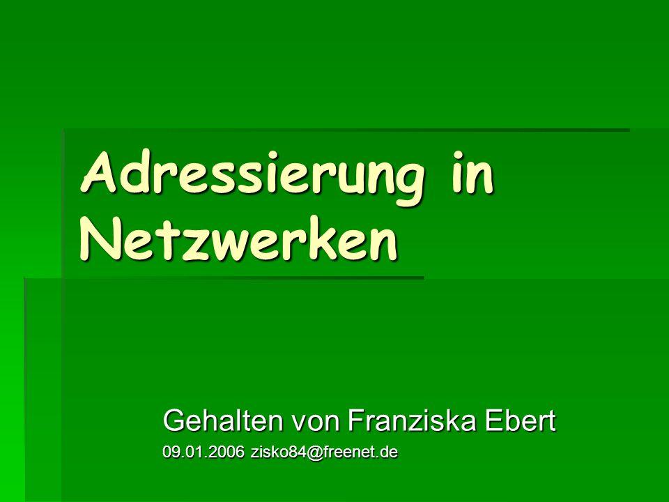 Adressierung in Netzwerken
