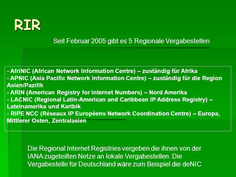 RIR Seit Februar 2005 gibt es 5 Regionale Vergabestellen