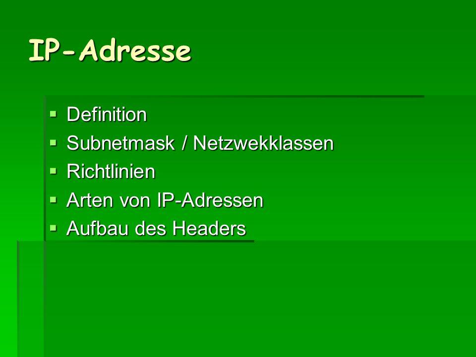 IP-Adresse Definition Subnetmask / Netzwekklassen Richtlinien