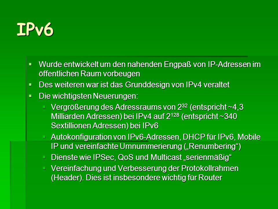 IPv6 Wurde entwickelt um den nahenden Engpaß von IP-Adressen im öffentlichen Raum vorbeugen. Des weiteren war ist das Grunddesign von IPv4 veraltet.