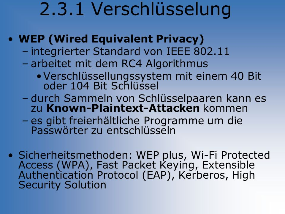 2.3.1 Verschlüsselung WEP (Wired Equivalent Privacy)