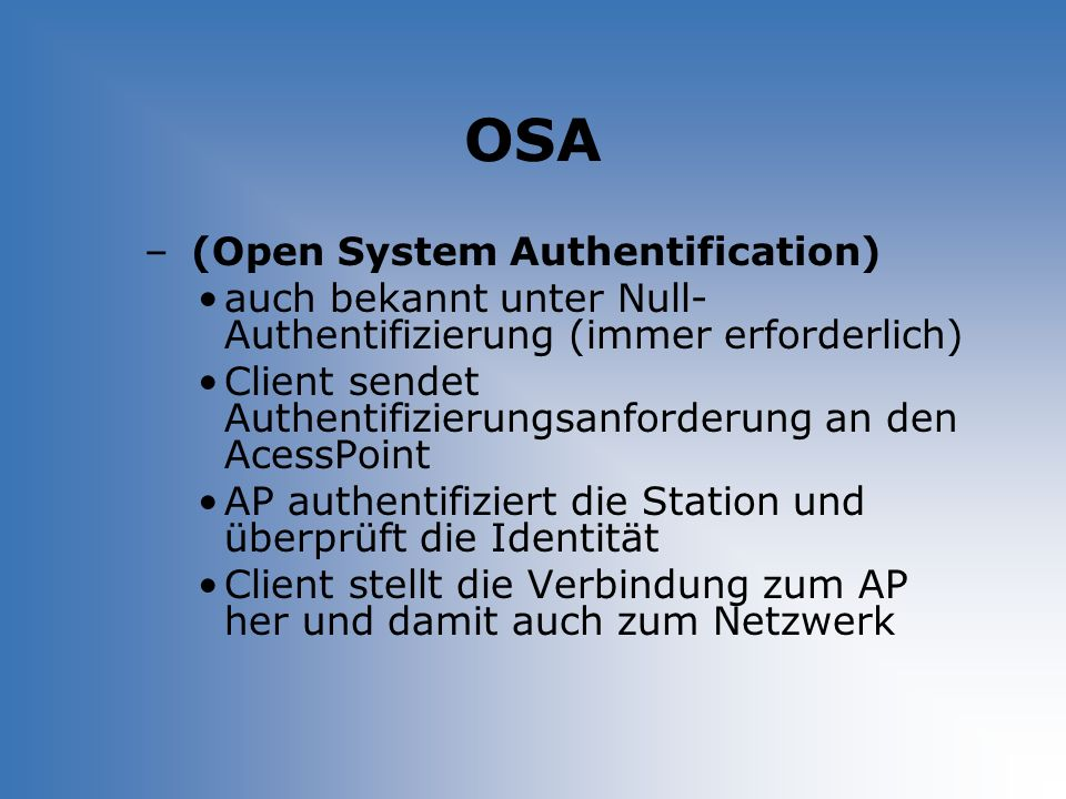 OSA (Open System Authentification)