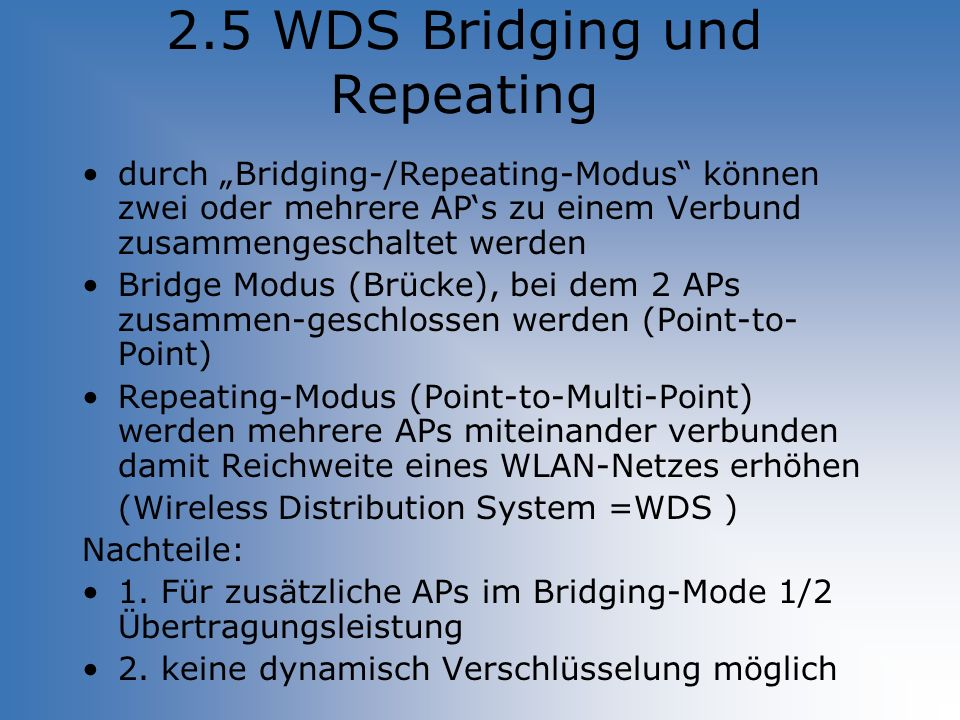 2.5 WDS Bridging und Repeating