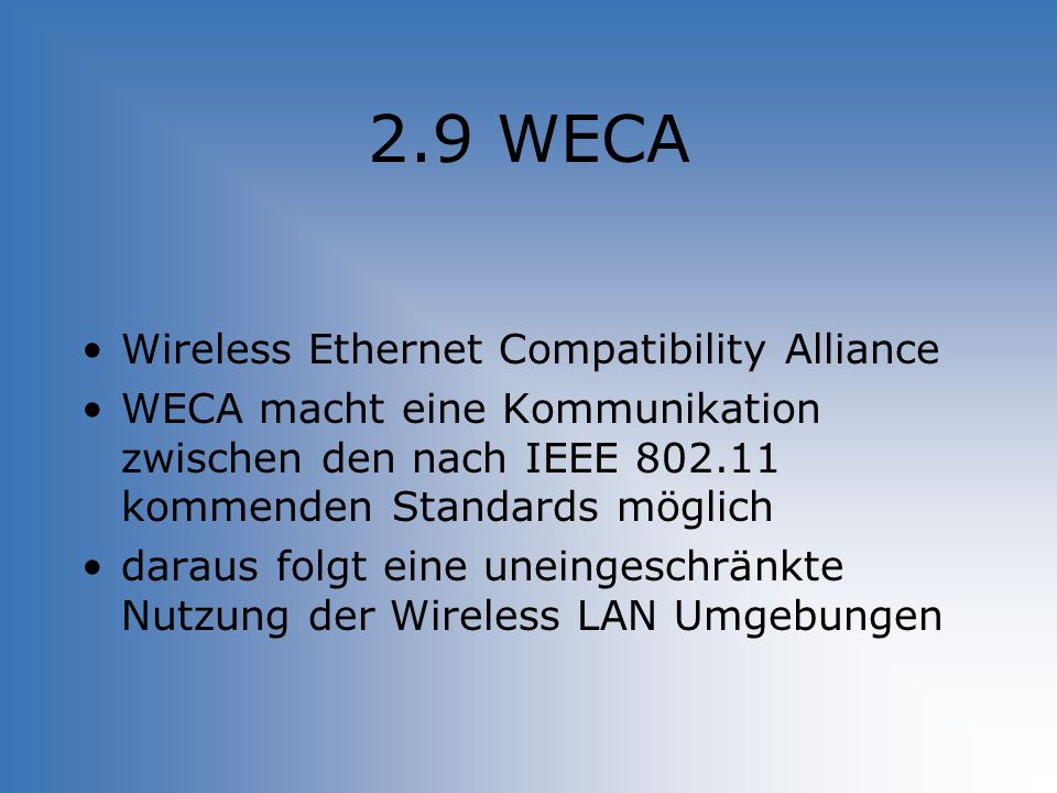 2.9 WECA Wireless Ethernet Compatibility Alliance