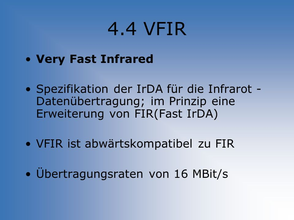 4.4 VFIR Very Fast Infrared