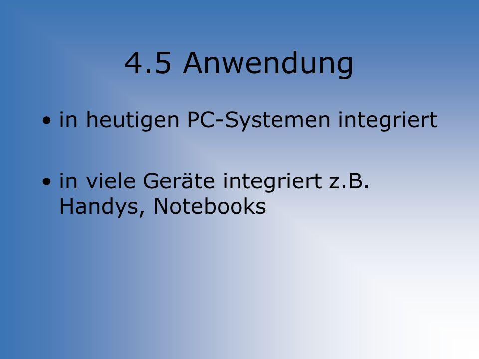 4.5 Anwendung in heutigen PC-Systemen integriert