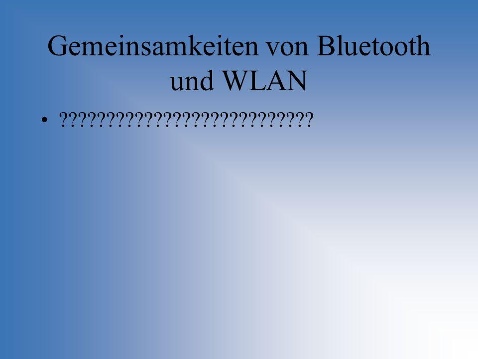 Gemeinsamkeiten von Bluetooth und WLAN