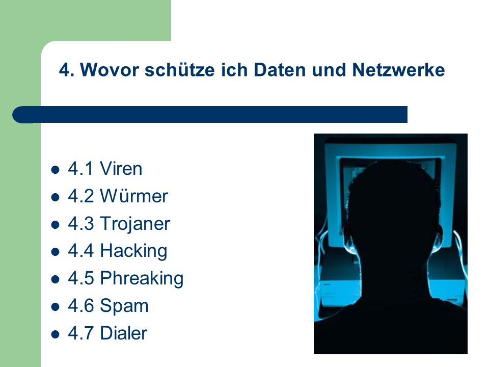 4. Wovor schütze ich Daten und Netzwerke