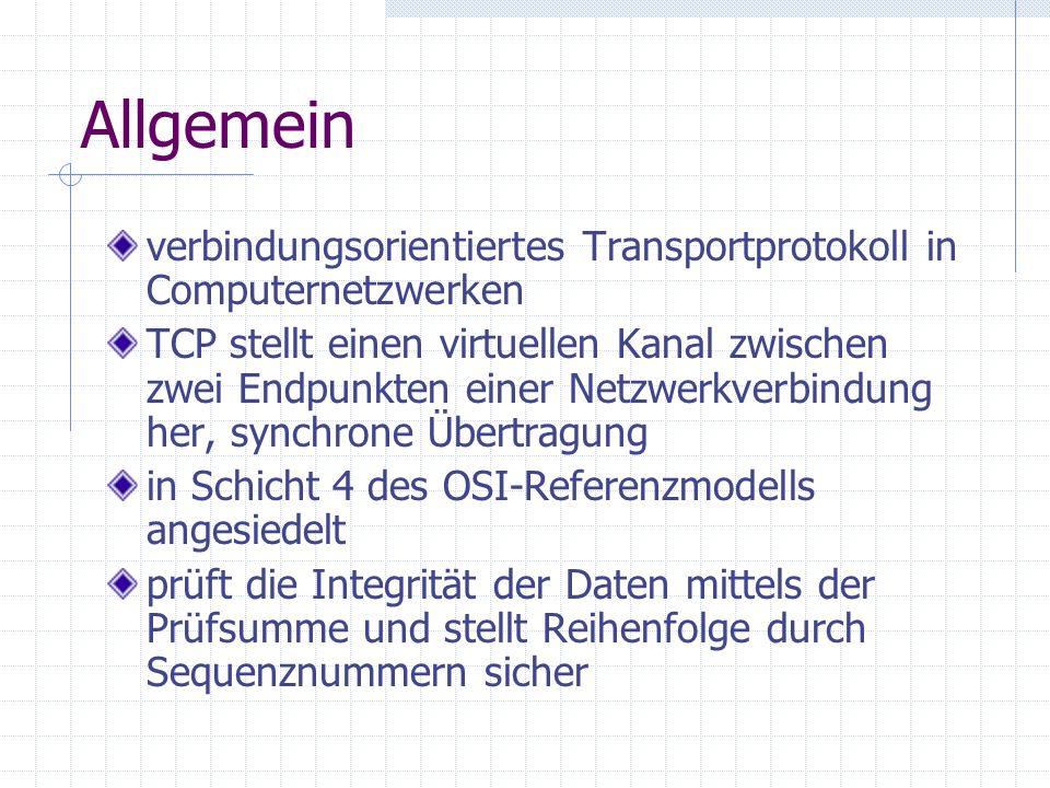 Allgemein verbindungsorientiertes Transportprotokoll in Computernetzwerken.