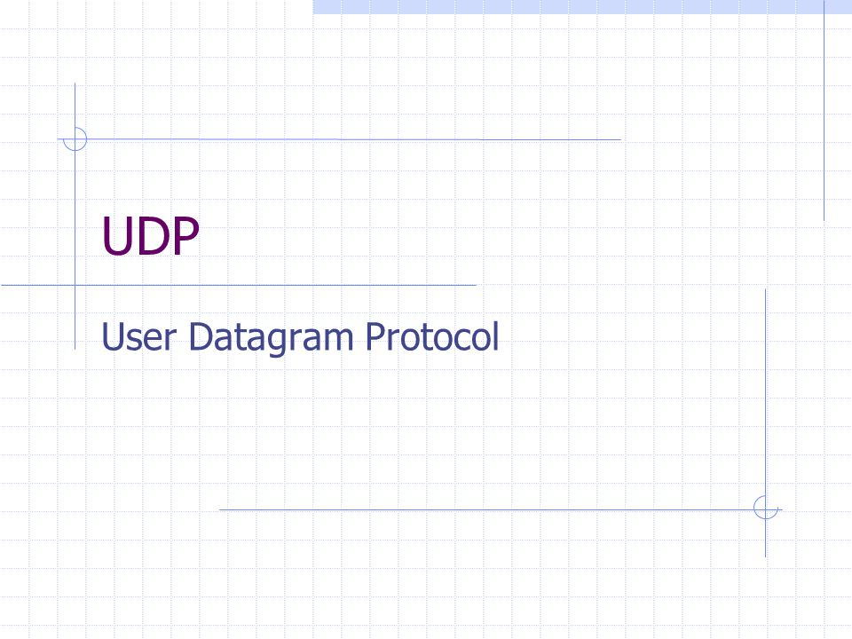 User Datagram Protocol