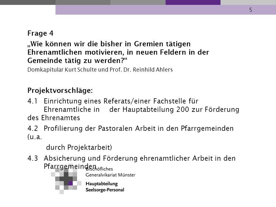 4.2 Profilierung der Pastoralen Arbeit in den Pfarrgemeinden (u.a.