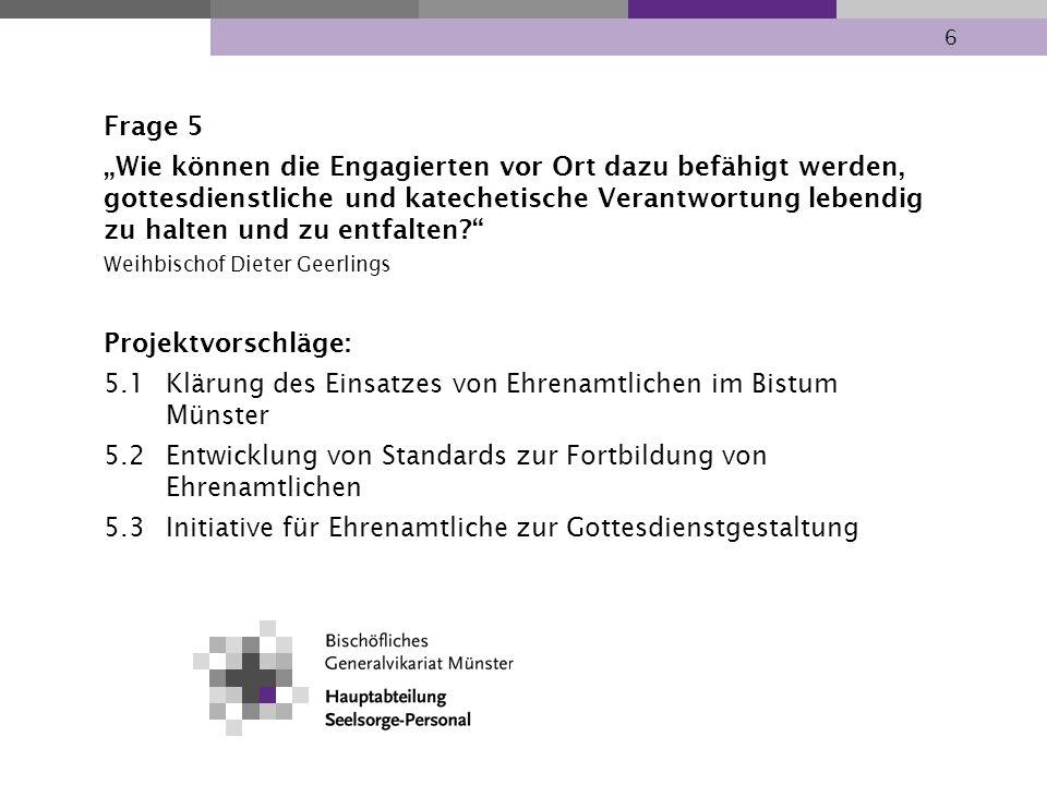 5.1 Klärung des Einsatzes von Ehrenamtlichen im Bistum Münster