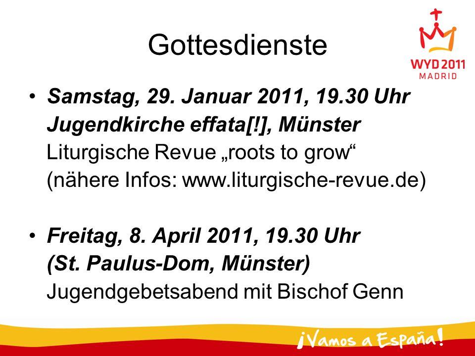 Gottesdienste Samstag, 29. Januar 2011, 19.30 Uhr