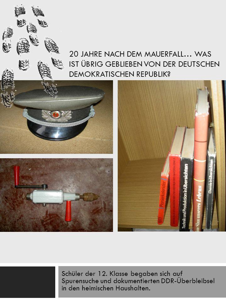 20 Jahre nach dem Mauerfall… Was ist übrig geblieben von der Deutschen Demokratischen Republik