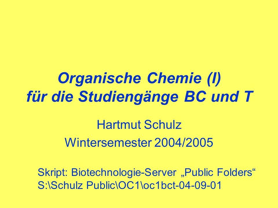 Organische Chemie (I) für die Studiengänge BC und T