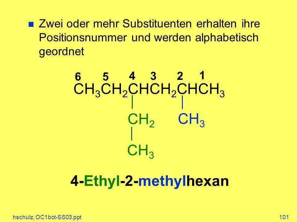 CH3CH2CHCH2CHCH3 CH2 CH3 CH3 4-Ethyl-2-methylhexan
