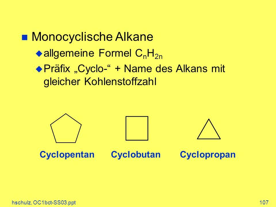 Monocyclische Alkane allgemeine Formel CnH2n
