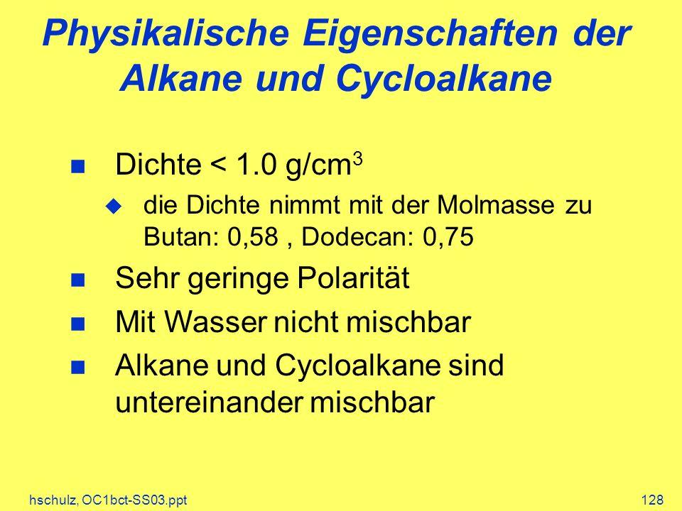 Physikalische Eigenschaften der Alkane und Cycloalkane